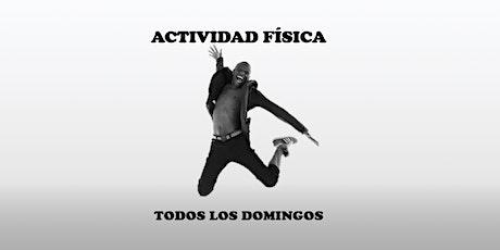 ACTIVIDAD FÍSICA tickets