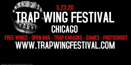 Trap Wing Festival Chicago tickets