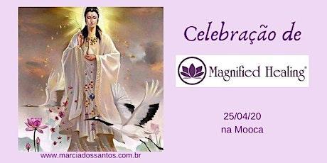Celebração de Magnified Healing® ingressos
