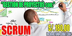Gestión de Proyectos con el enfoque SCRUM + Taller...
