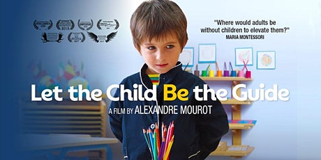 Let The Child Be The Guide - Encore Screening - Wed 1st April - Sydney tickets