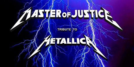 (Legion members only ticket)Metallica Tribute/Master of Justice tickets