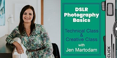 DSLR Photography Basics: Technical Class & Creative Class tickets