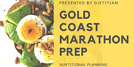 Gold Coast  Marathon Nutritional Preparation tickets