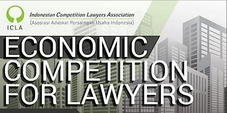 ICLA Training: Economic Competition for Lawyers (Basic Level) tickets