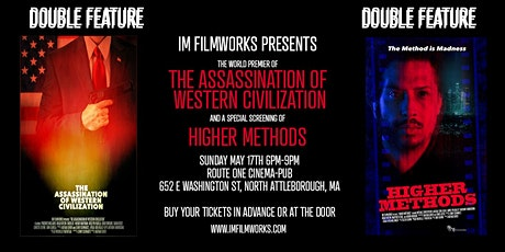 'The Assassination of Western Civilization' and 'Higher Methods' tickets