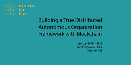 Building a True Distributed Autonomous Organization Framework w/ Blockchain tickets
