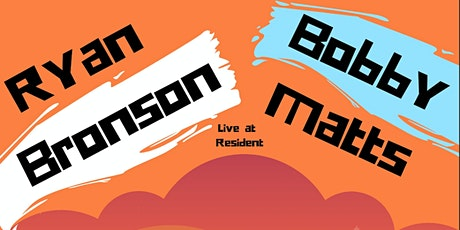 Ryan Bronson, Bobby Matts with special guests tickets