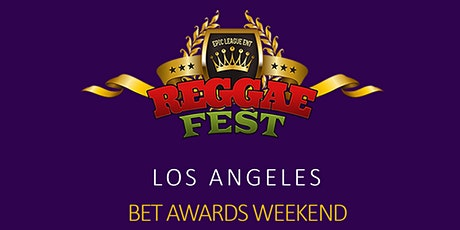 Reggae Fest LA BET Awards Weekend at The Globe Theater **June 26th* tickets