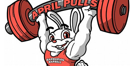 "Barbarian Barbell presents ""April Pulls II: A Nationals Last Chance Qualifier!"" tickets"
