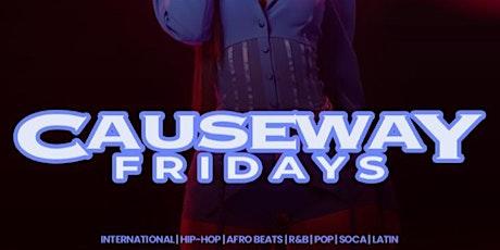 Causeway Fridays tickets