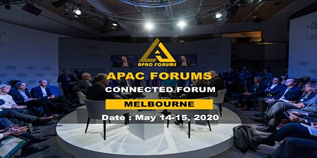APAC Connected Forum – Melbourne|14-15 May 2020 tickets