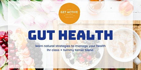 Gut Health Info Class and Q&A tickets