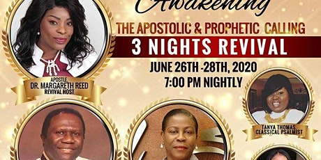 5th Annual Awakening The Apostolic & Prophetic Calling 3 Nights Revival tickets