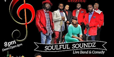 SOULFUL SOUNDZ LIVE BAND & COMEDY MOTHER'S DAY Weekend tickets