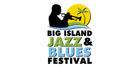Big Island Jazz & Blues Festival 2020 tickets