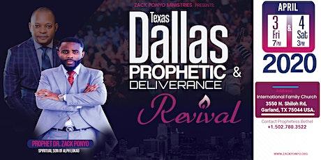 DALLAS PROPHETIC REVIVAL tickets