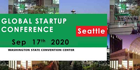 Global Startup Conference Seattle September 17 2020 tickets
