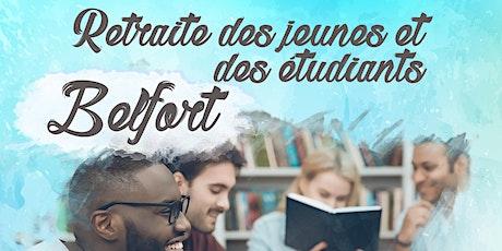 Retraite des jeunes et étudiants - Belfort billets