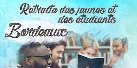 Retraite des jeunes et étudiants - Bordeaux tickets