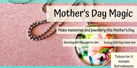 Mothers Day Magic (ONE Ticket-  TWO awesome ladies!) tickets
