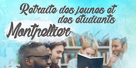 Retraite des jeunes et etudiants Montpellier tickets