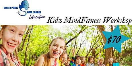 Kids Mind Fitness Workshop tickets