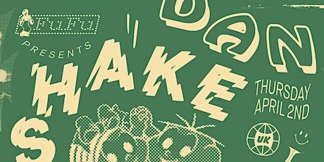 POSTPONED - FuFu presents Dan Shake at Ping Pong 129 tickets