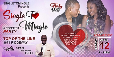 SINGLE T❤️ MINGLE - A Connect Party tickets