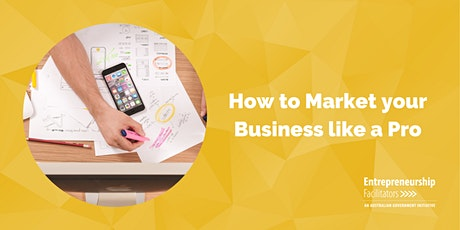 How to Market your Business like a Pro - Zoom Options Available tickets