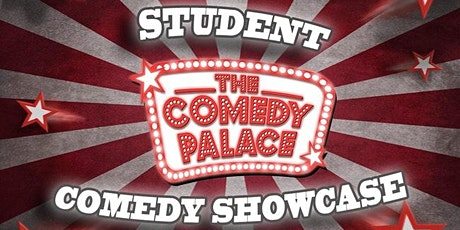 The Comedy Palace Student Showcase tickets