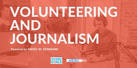 Volunteering and Journalism tickets