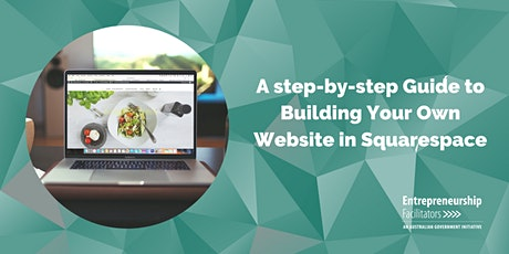 WEBINAR - A step-by-step Guide to Building Your Own Website in Squarespace tickets