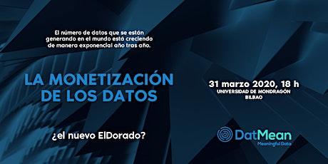 La monetización de los datos: ¿el nuevo El Dorado? entradas