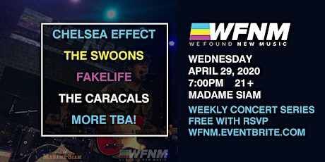 CHELSEA EFFECT / THE SWOONS / FAKELIFE / THE CARACALS tickets