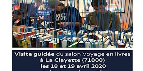 """Visite guidée adaptée au salon """"Voyages en livres"""" la clayette billets"""