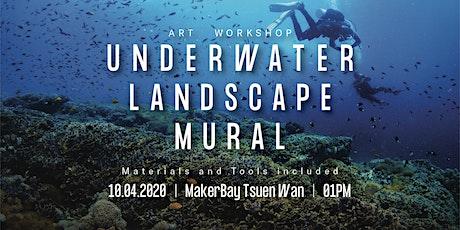 #HK Ocean Youth Art Workshop - Underwater Landscape Mural @ MakerBay TW tickets