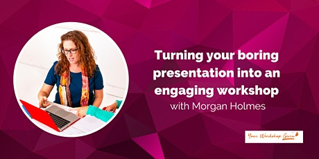 Growing your Business with Group Workshops by Morgan Holmes - Zoom Option tickets