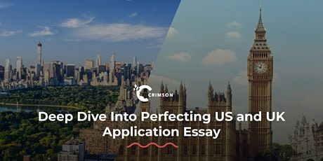 Deep dive into perfecting US and UK application essay | TH tickets