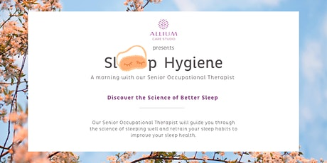Sleep Hygiene 101  with our Senior Occupational Therapist tickets