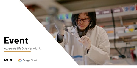 Accelerate Life Sciences with AI (Webinar) tickets