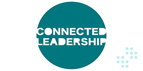 Connected Leadership 3 - Supported By Silicon Brighton tickets