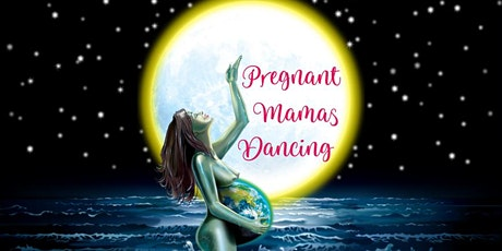 Pregnant Mamas Dancing tickets