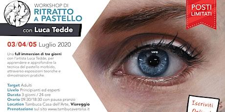 Workshop di RITRATTO A PASTELLO con Luca Tedde biglietti