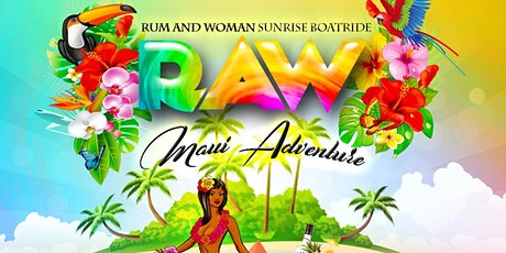 R.A.W (Rum And Woman) Muai Adventure tickets