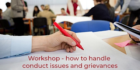 Workshop – How to handle conduct issues and grievances – 7th October 2020 tickets