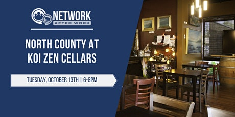 Network After Work North County at Koi Zen Cellars tickets