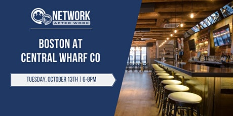 Network After Work Boston at Central Wharf Co tickets