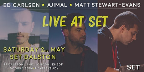 Live at Set: Ed Carlsen / Ajimal / Matt Stewart-Evans tickets