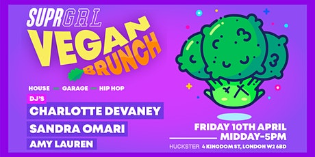 SUPR GRL - VEGAN BRUNCH tickets
